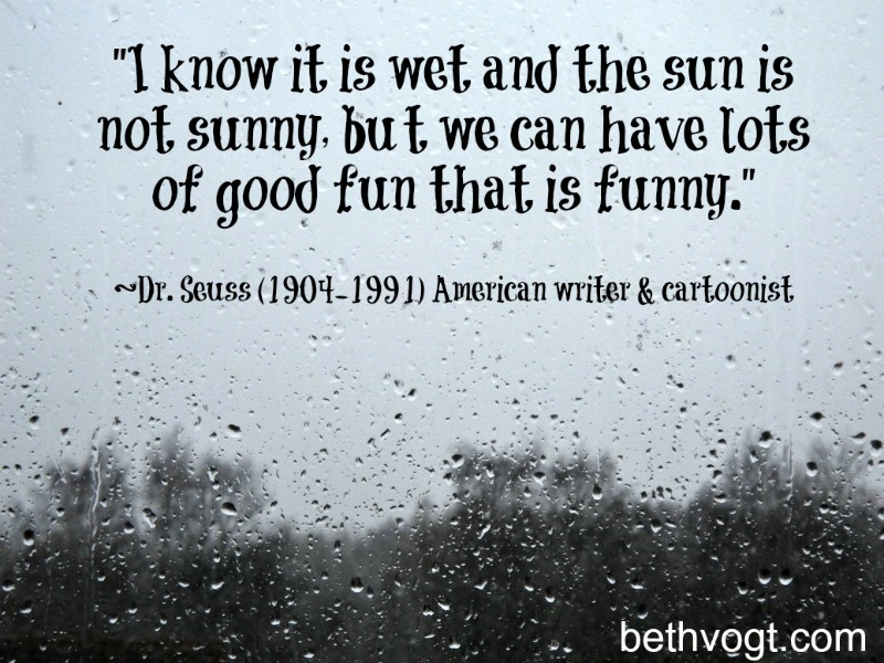 quote about rainy days | Beth K. Vogt
